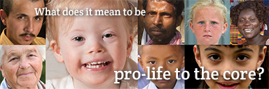 08 Pro-Life to the Core